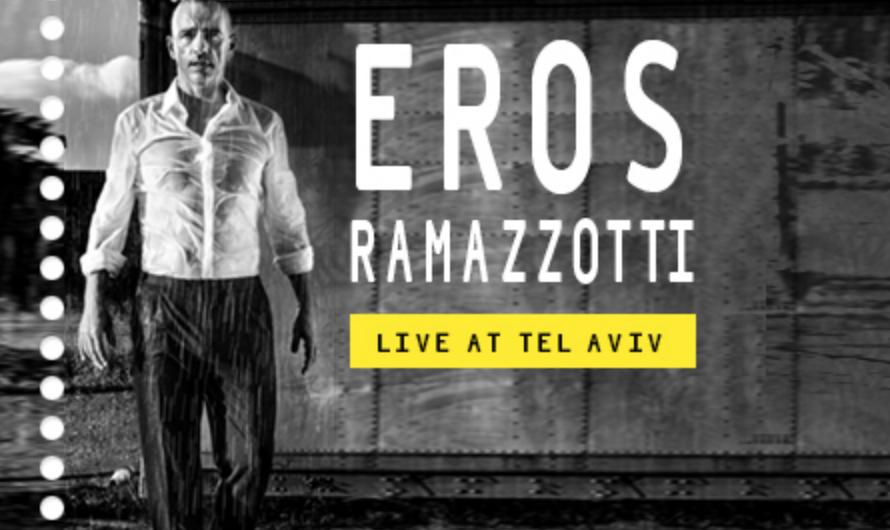 Eros Ramazzotti tel aviv